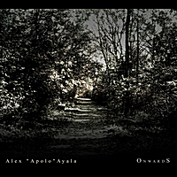 Alex (Apolo) Ayala - Onwards
