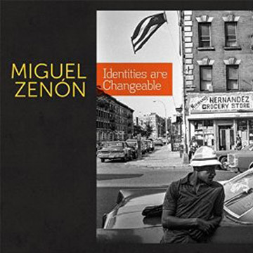 Identities are Changeable - Miguel Zenon